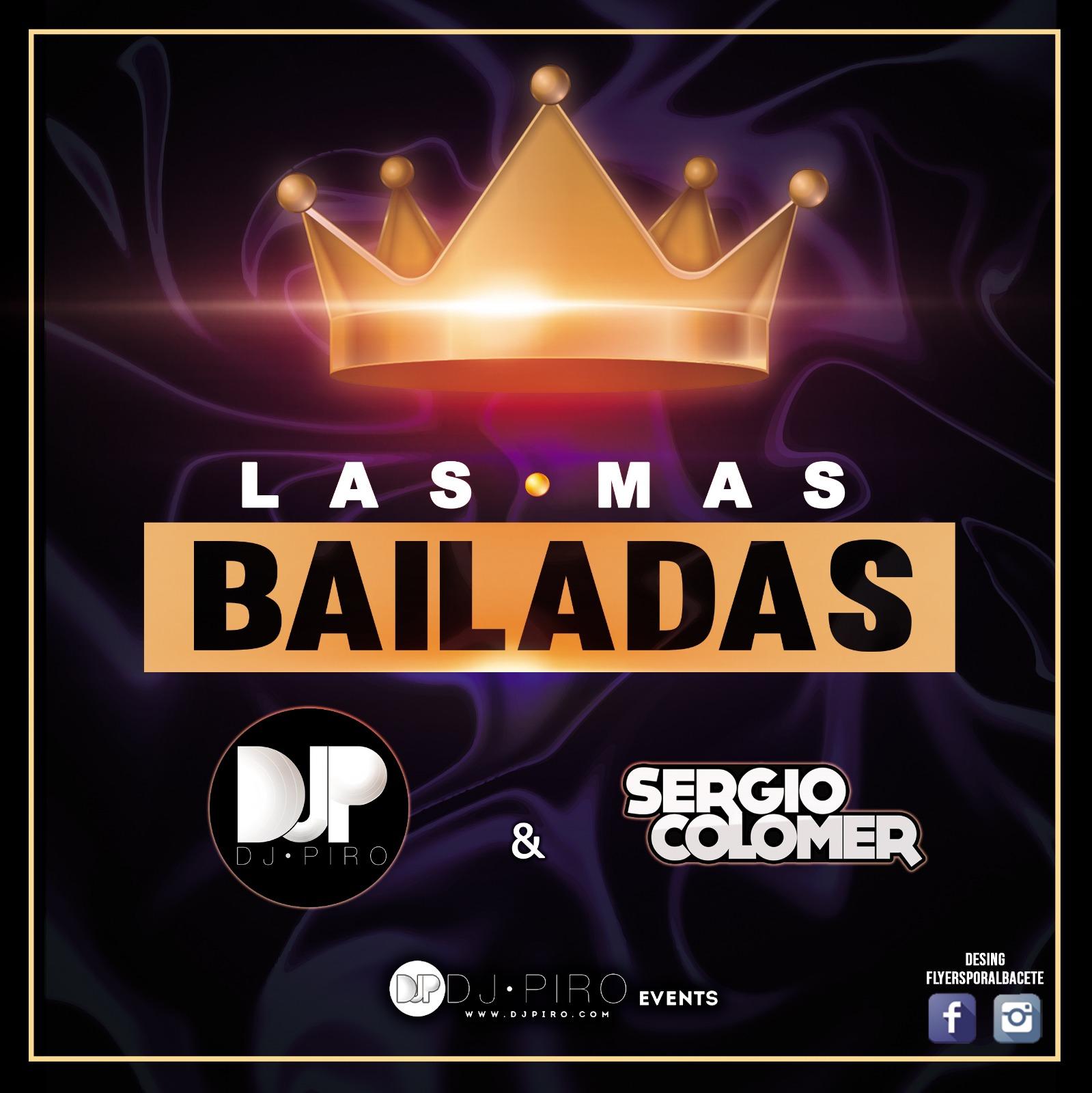 Djpiro & Sergio Colomer Las + Bailadas 2018